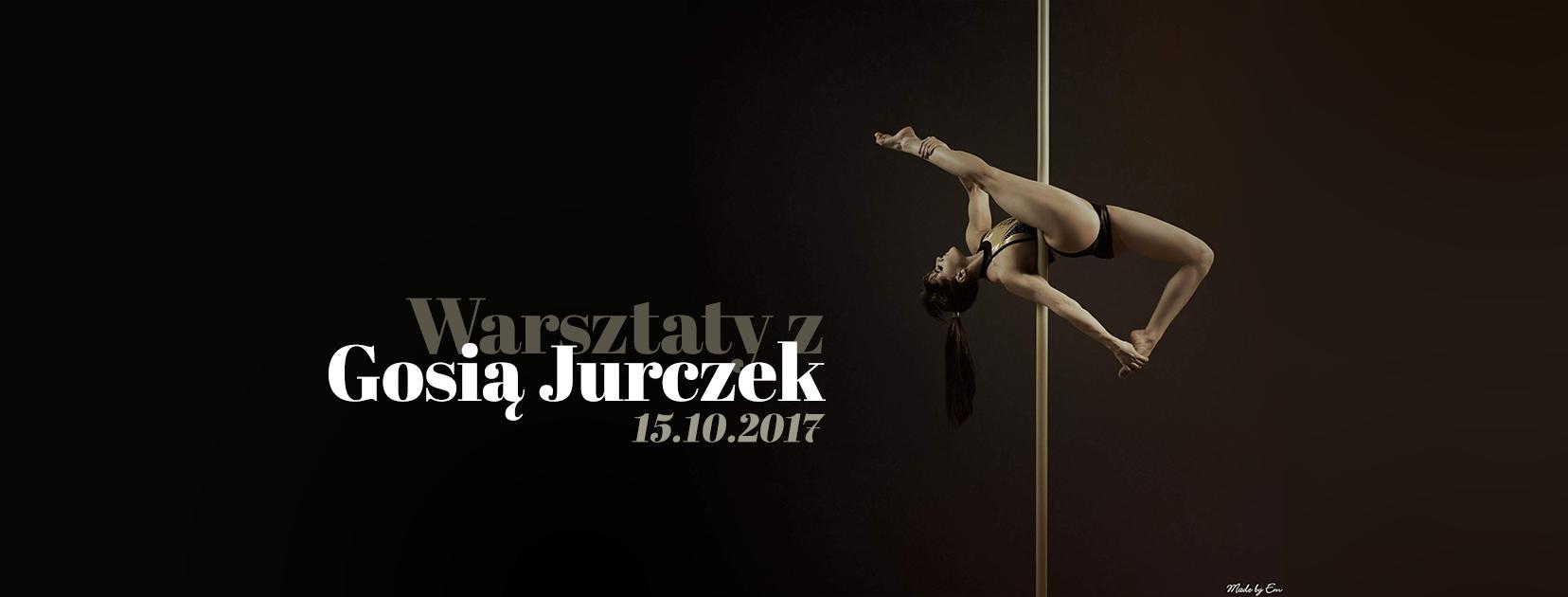 Warsztaty Pole Dance z Gosią Jurczek